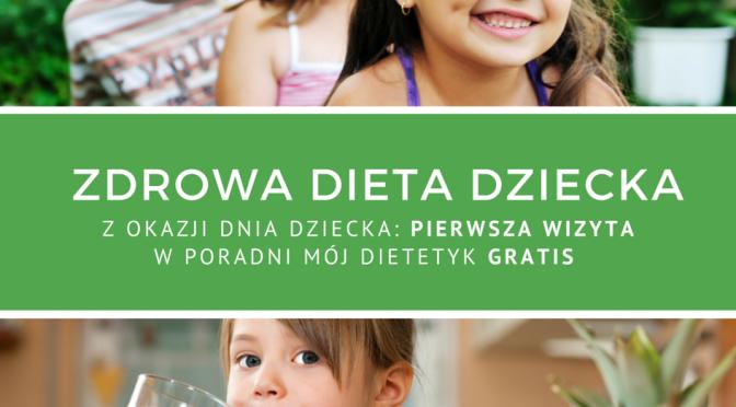 Zdrowa smaczna dieta twojego dziecka
