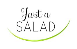jus a salad
