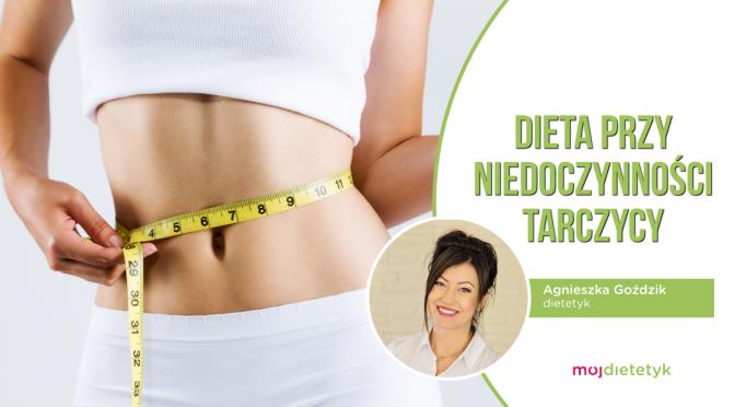 Jak schudnąć przy niedoczynności tarczycy? Dieta + naturalne leczenie
