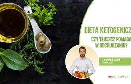 Robert Lipert - dieta ketogeniczna